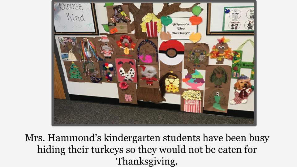 Kindergarten students are hiding turkeys!
