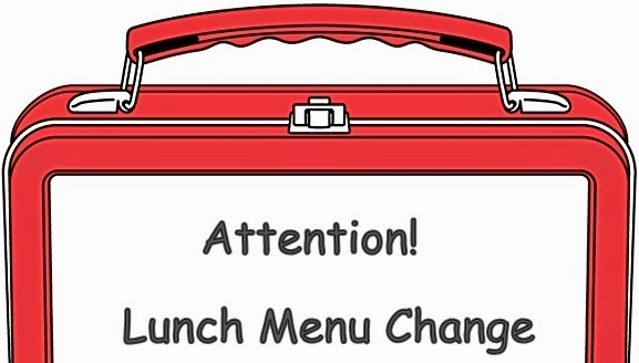 Attention! Lunch Menu Change